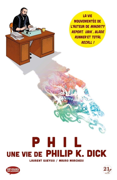 PHIL UNE VIE DE PHILIP K. DICK